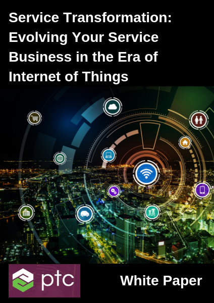 Service Transformation: Evolving Your Service Business in the Era of Internet of Things